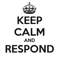 keep-calm-and-respond
